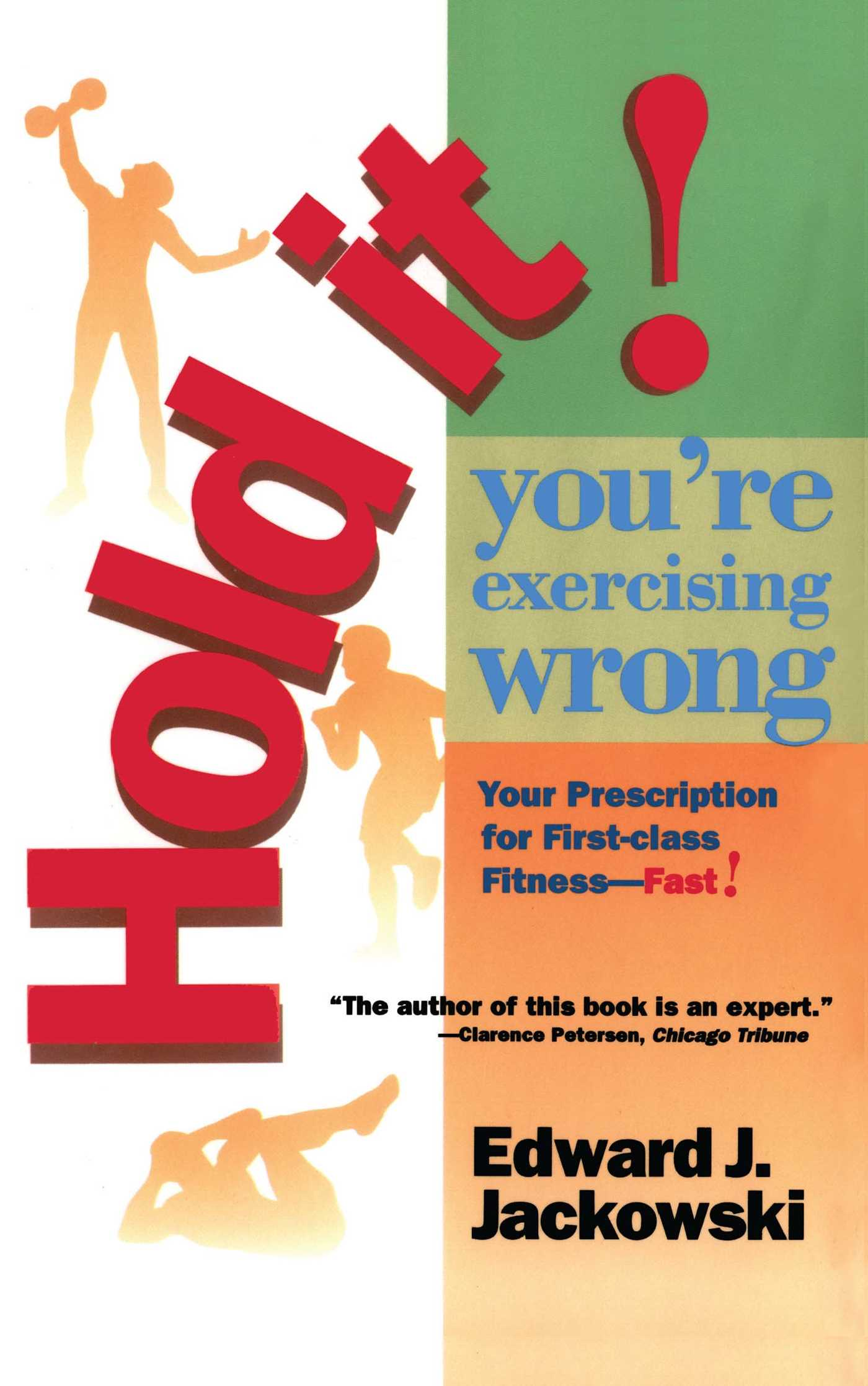 Hold-it-youre-exercizing-wrong-9781439146484_hr