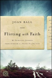 Flirting with Faith