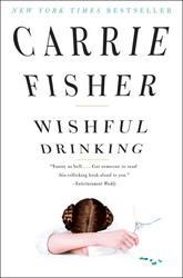 Wishful Drinking by Carrie Fisher - Books on Google Play