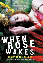 When Rose Wakes book cover