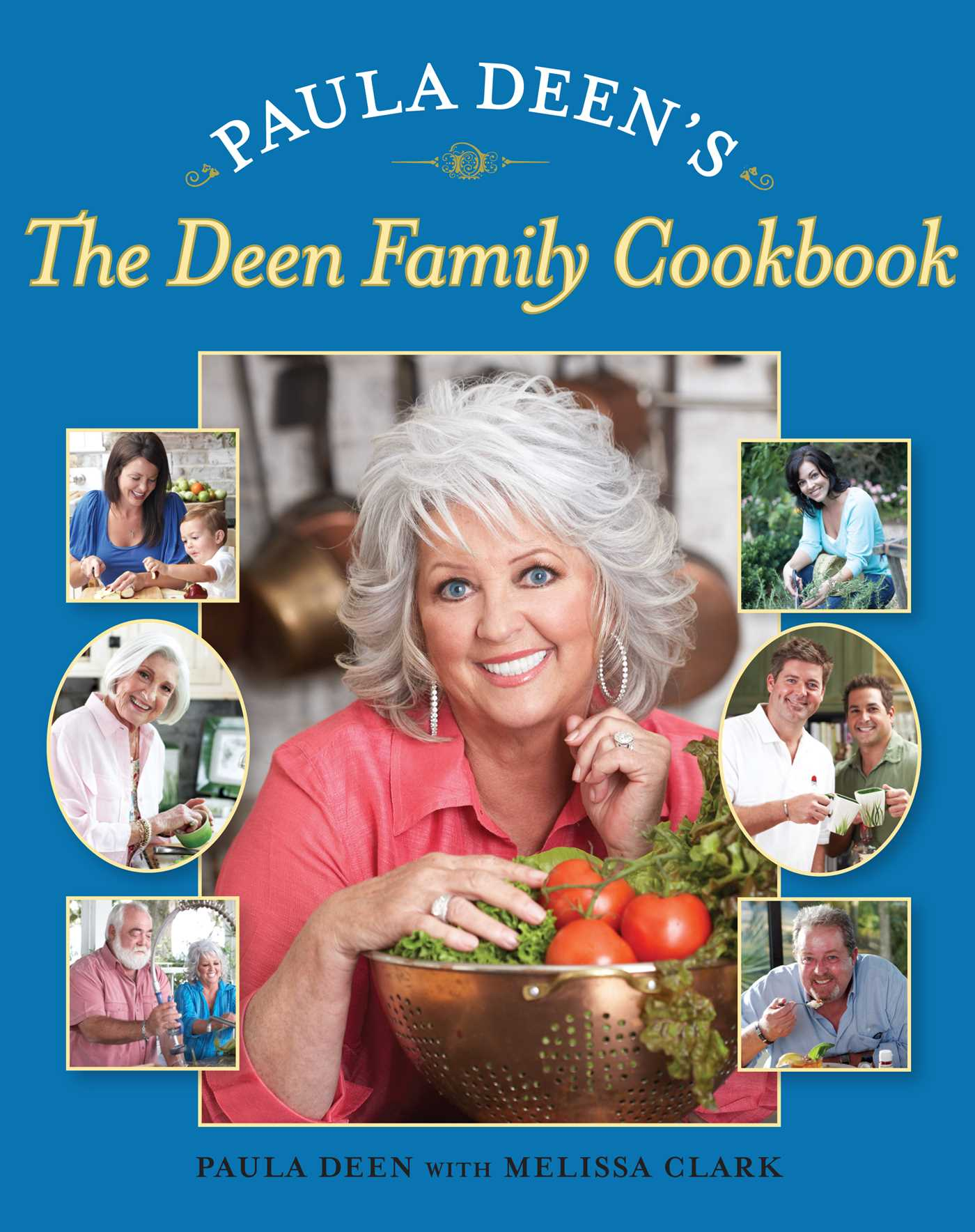 Paula deens the deen family cookbook 9781439159231 hr