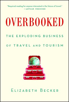Overbooked book by elizabeth becker official publisher page overbooked book by elizabeth becker official publisher page simon schuster fandeluxe Images