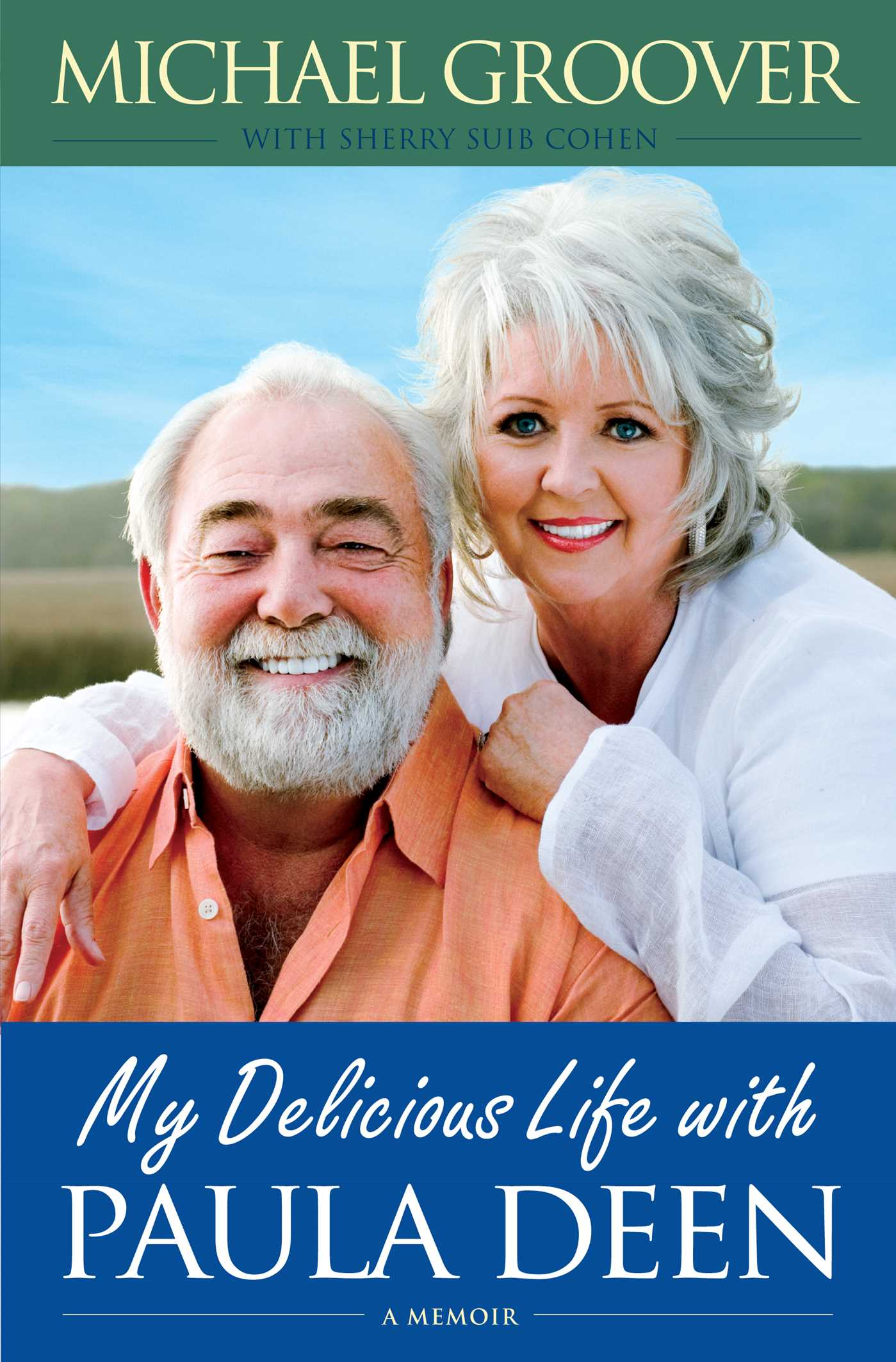 My delicious life with paula deen 9781439169087 hr