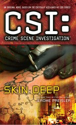 CSI: Crime Scene Investigation: Skin Deep