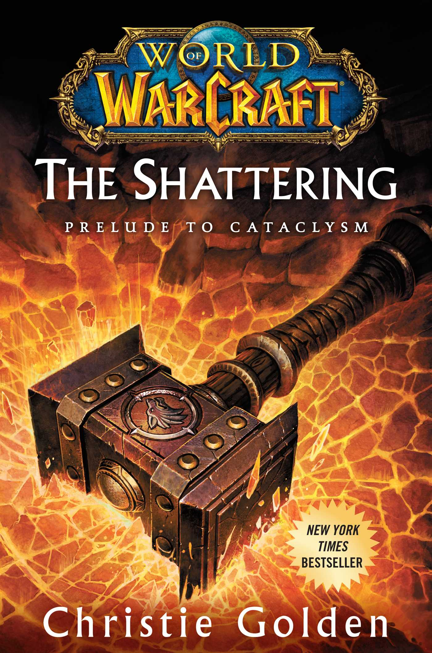 World of warcraft the shattering 9781439171431 hr