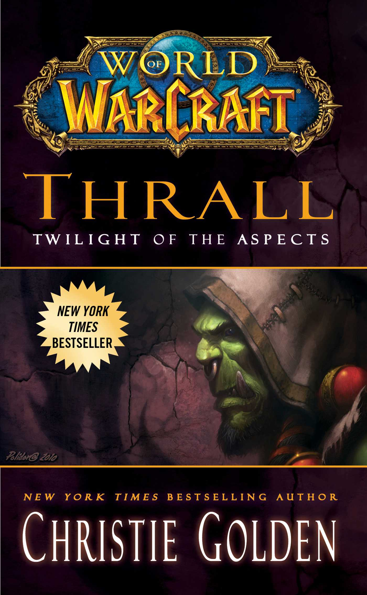 World-of-warcraft-thrall-twilight-of-the-aspects-9781439171455_hr