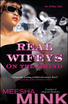 Real Wifeys: On the Grind