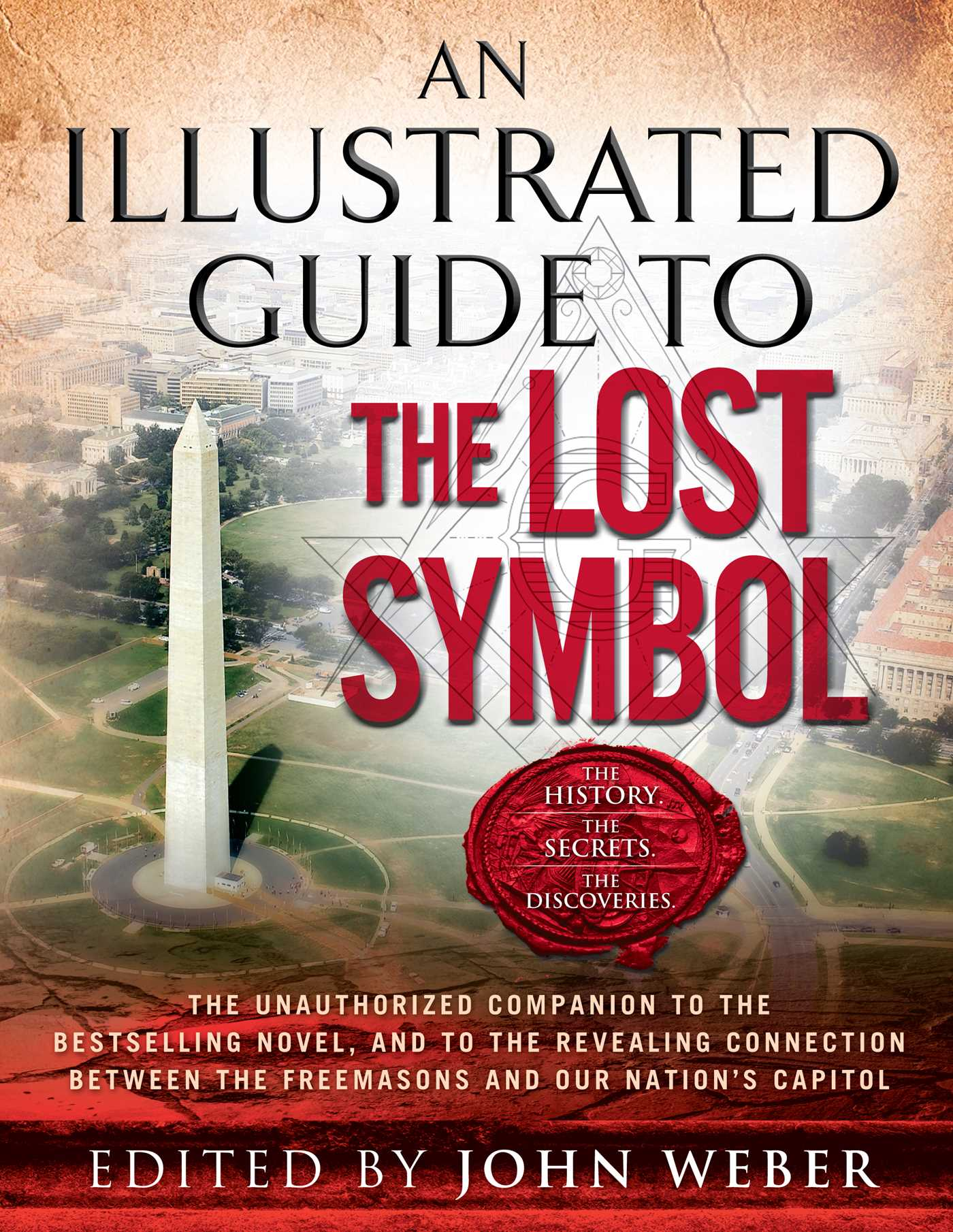An illustrated guide to the lost symbol ebook by john weber an illustrated guide to the lost symbol 9781439180655 hr buycottarizona