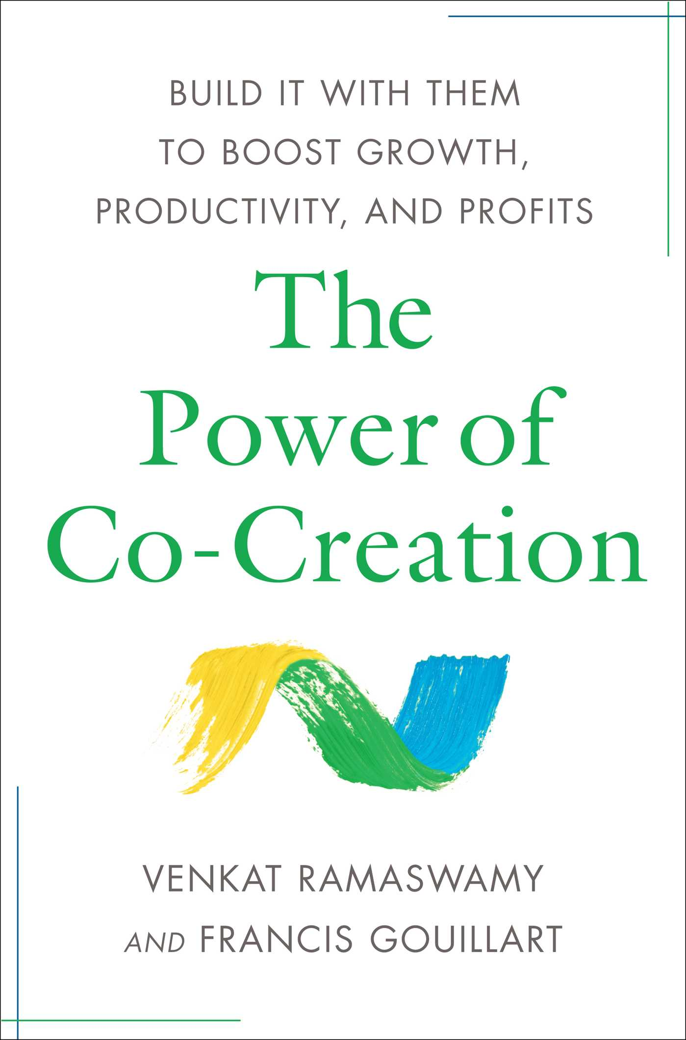 The power of co creation 9781439181065 hr