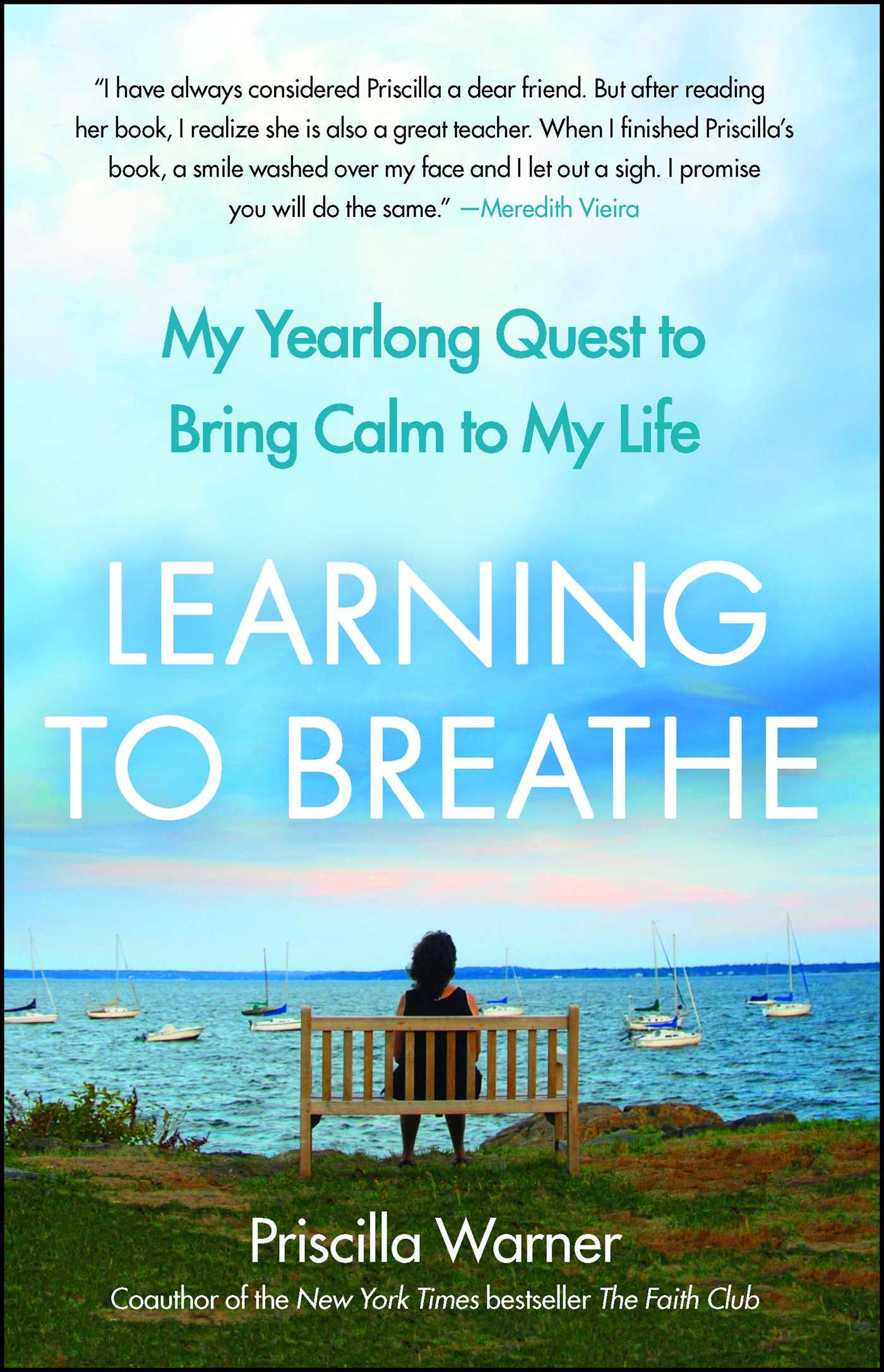 Learning to breathe 9781439181089 hr