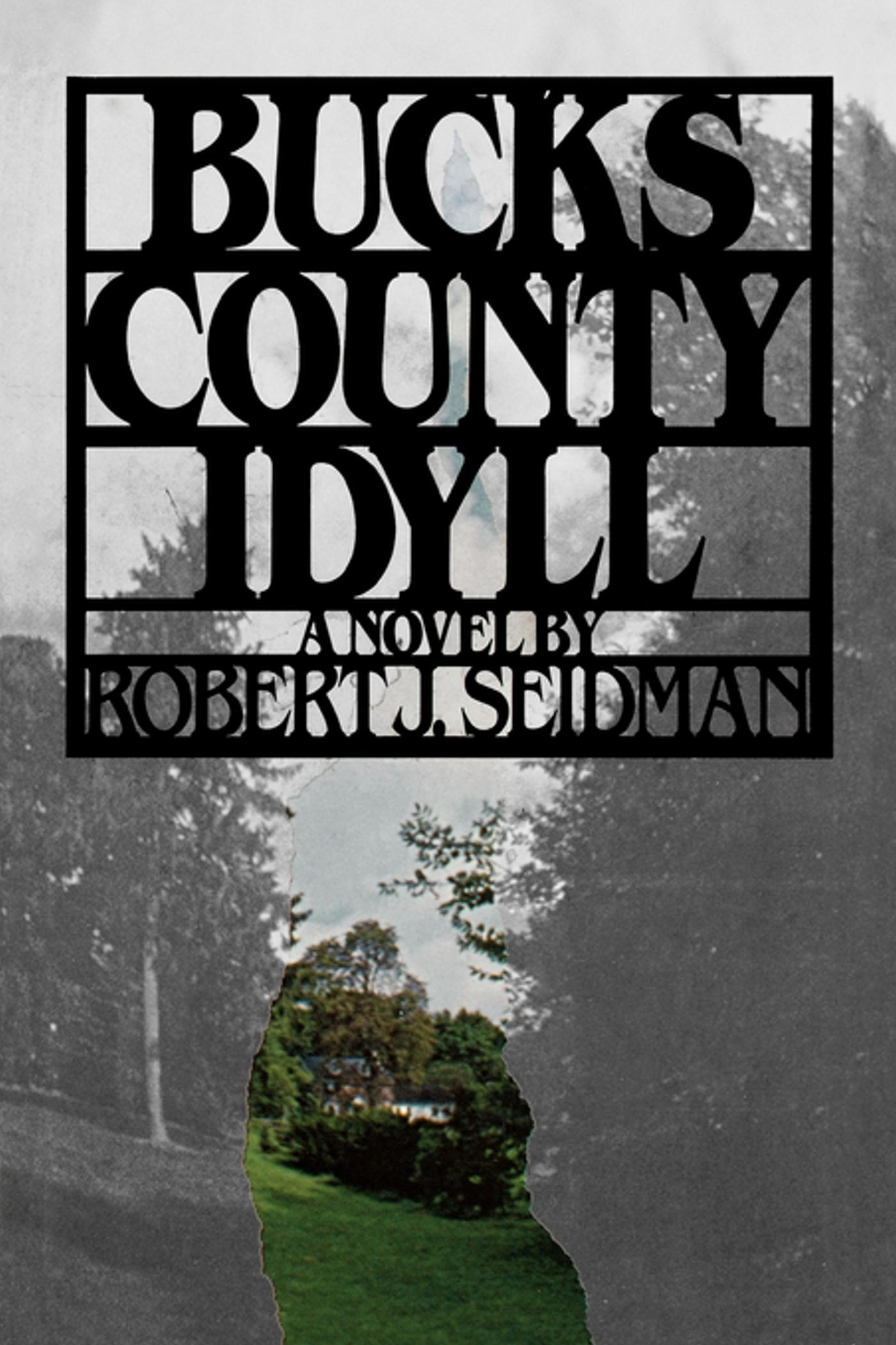 Bucks county idyll 9781439183250 hr