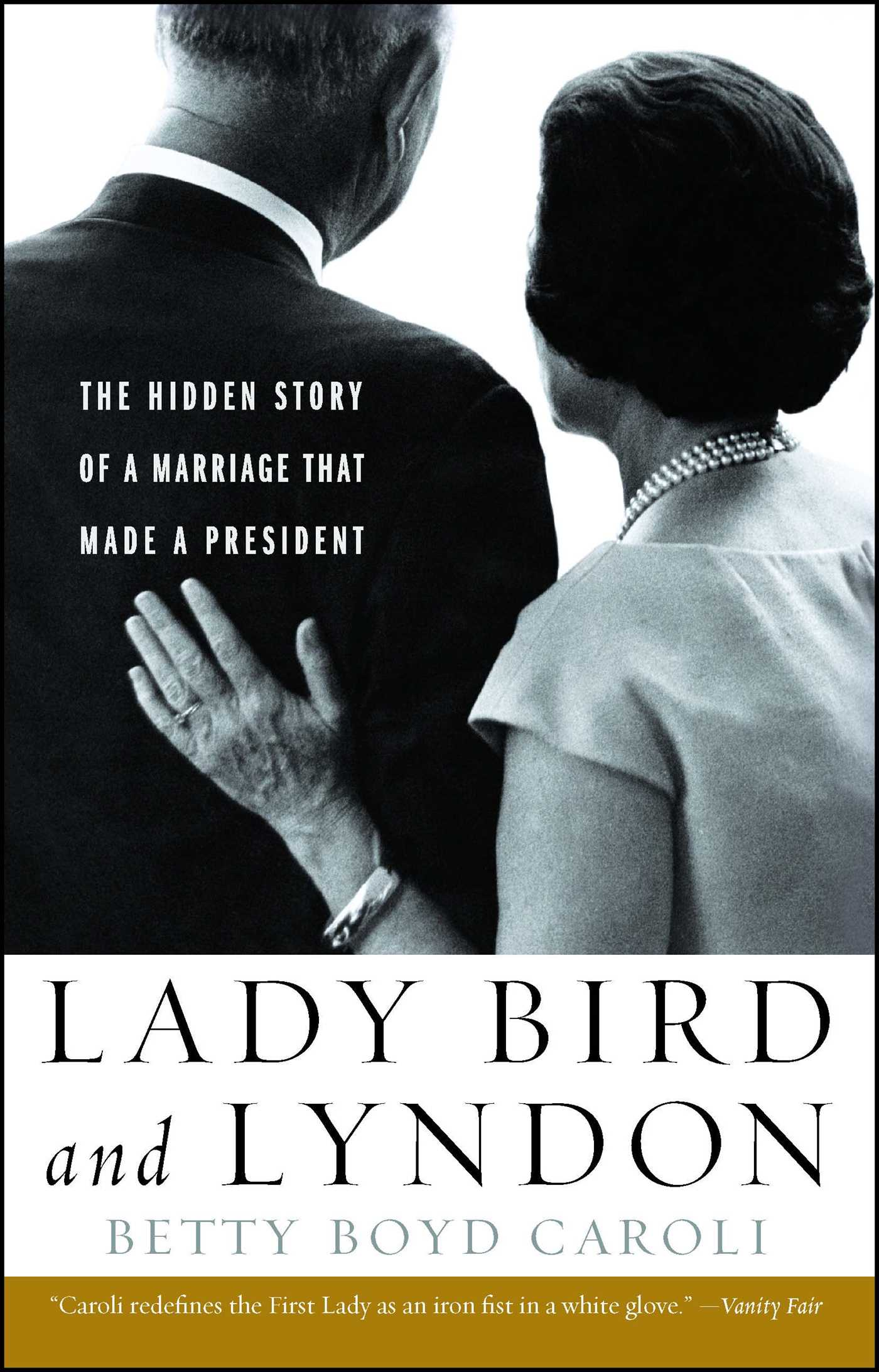 Lady Bird And Lyndon  Book By Betty Boyd Caroli  Official Publisher Page   Simon & Schuster