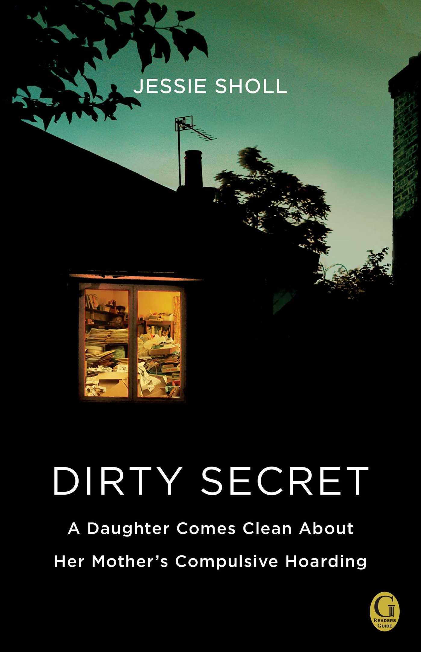 Dirty secret 9781439192535 hr