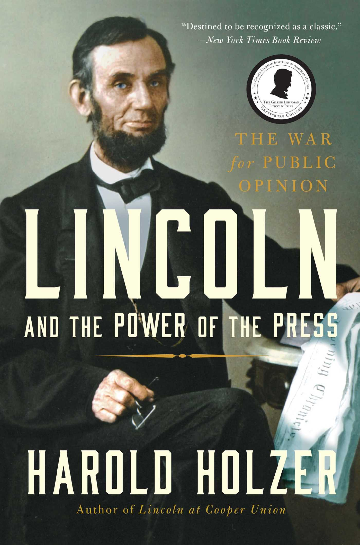 Lincoln and the power of the press 9781439192726 hr