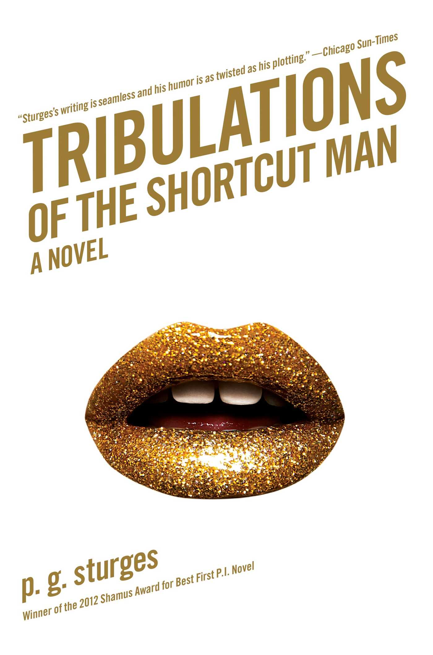 Tribulations of the shortcut man 9781439194225 hr