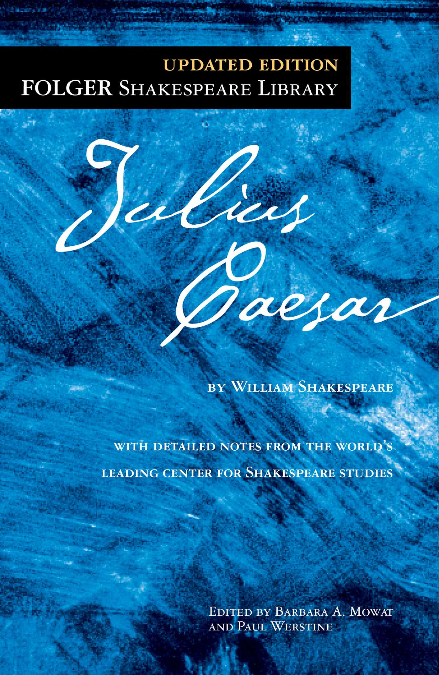 julius caesar book by william shakespeare dr barbara a mowat julius caesar 9781439196717 hr