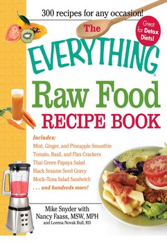 The everything raw food recipe book ebook by mike snyder nancy the everything raw food recipe book forumfinder Gallery
