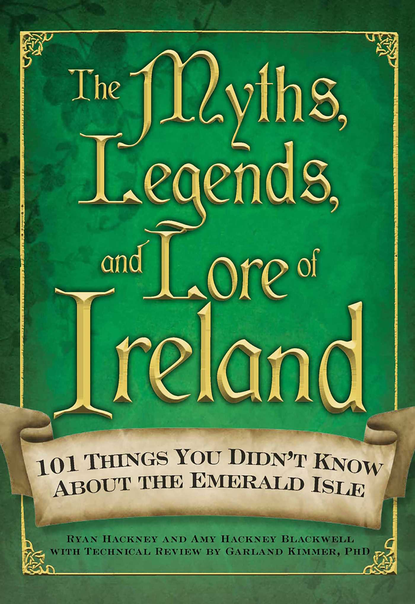 The myths legends and lore of ireland 9781440509247 hr