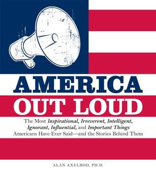 America out loud ebook by alan axelrod official publisher page america out loud fandeluxe PDF
