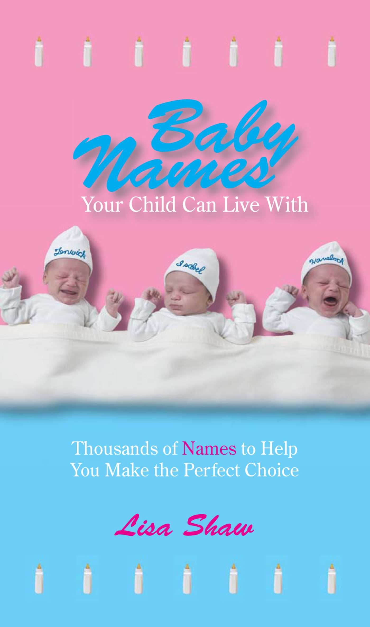 Baby names your child can live with ebook by lisa shaw andrea baby names your child can live with 9781440518706 hr fandeluxe PDF