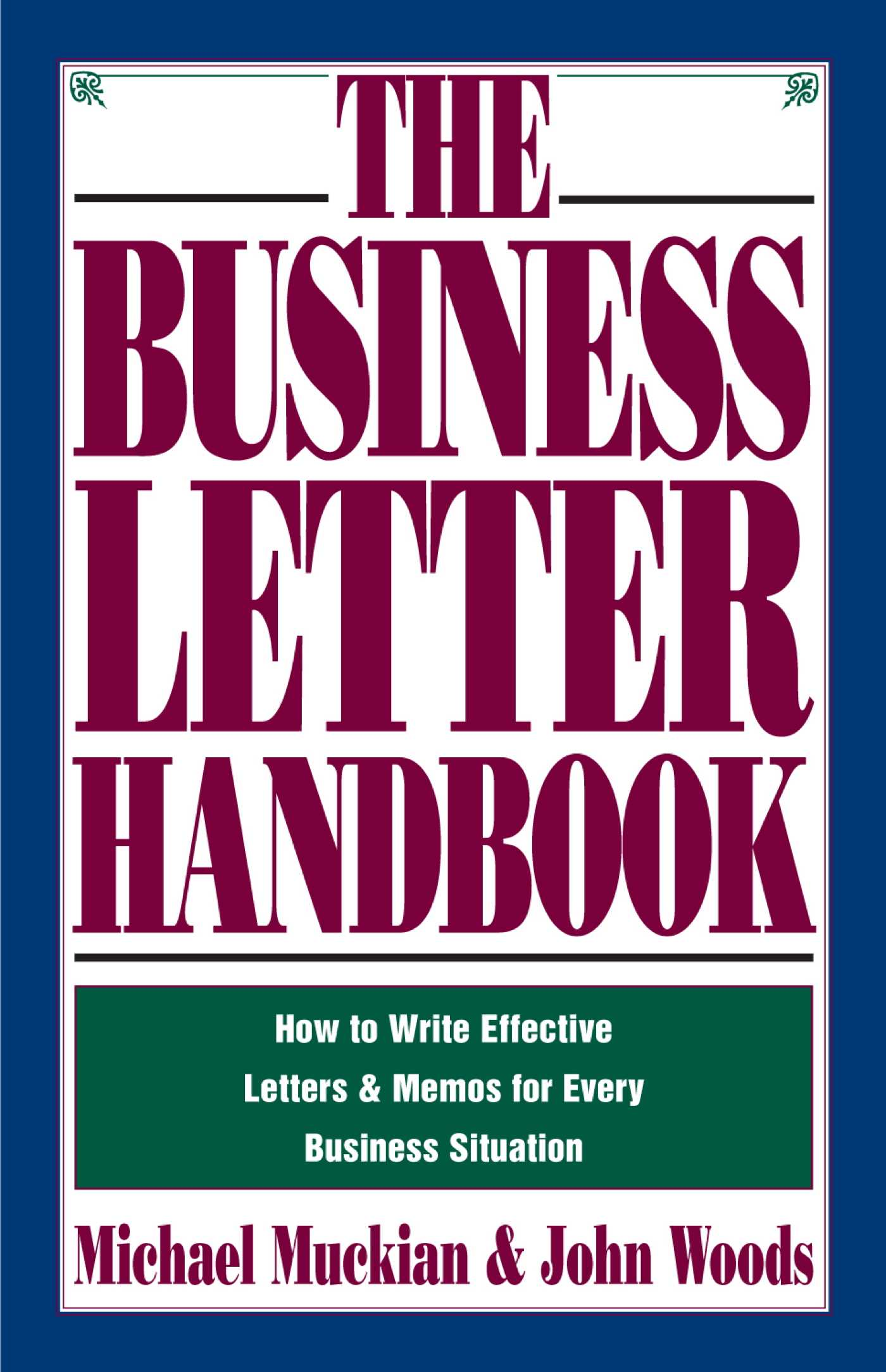 Business Letter Handbook Ebook By Michael Muckian John A Woods