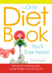 The Only Diet Book You'll Ever Need