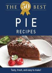 The 50 Best Pie Recipes