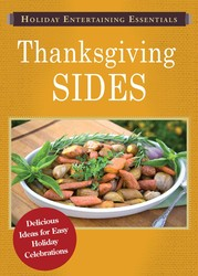 Holiday Entertaining Essentials: Thanksgiving Sides
