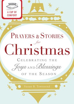 A Cup of Comfort Prayers and Stories for Christmas eBook by Adams ...