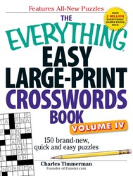 The Everything Easy Large-Print Crosswords Book, Volume IV