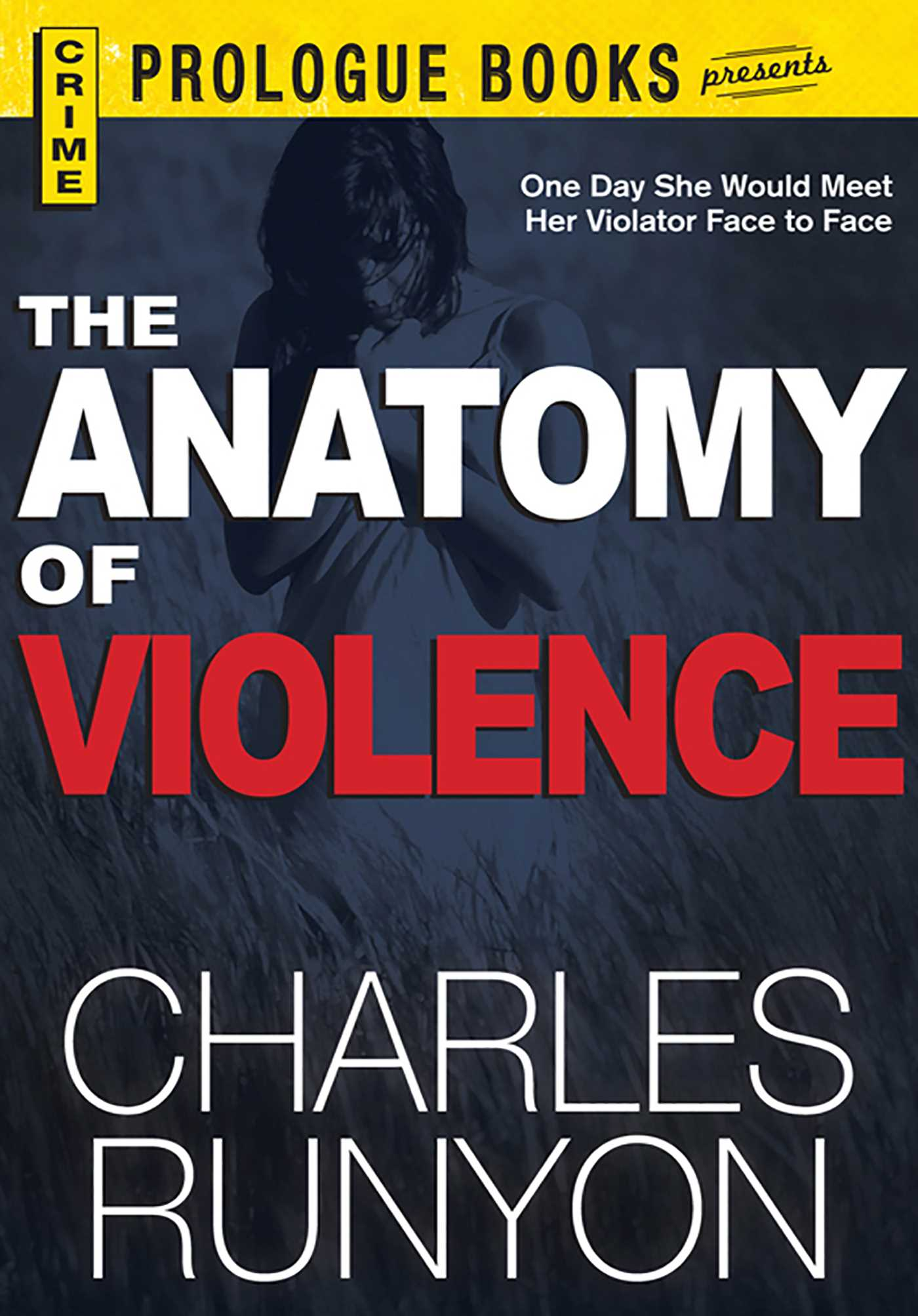 The Anatomy of Violence eBook by Charles Runyon | Official Publisher ...
