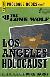 Lone Wolf #8: Los Angeles Holocaust