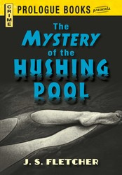 The Mystery of the Hushing Pool