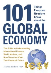 101 Things Everyone Needs to Know about the Global Economy