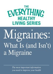 Migraines: What Is (and Isn't) a Migraine