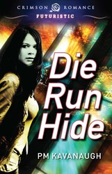 Die Run Hide