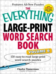 The Everything Large-Print Word Search Book, Volume VI