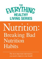 Nutrition: Breaking Bad Nutrition Habits
