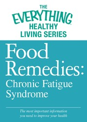 Food Remedies - Chronic Fatigue Syndrome