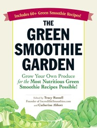 The Green Smoothie Garden