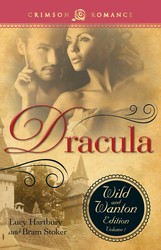 Dracula: The Wild And Wanton Edition Volume 1