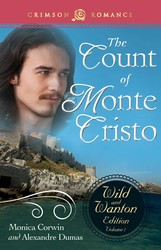 Count Of Monte Cristo: The Wild and Wanton Edition Volume 1