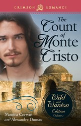 The Count Of Monte Cristo: The Wild And Wanton Edition Volume 2