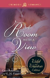 A ROOM WITH A VIEW: THE WILD & WANTON EDITION