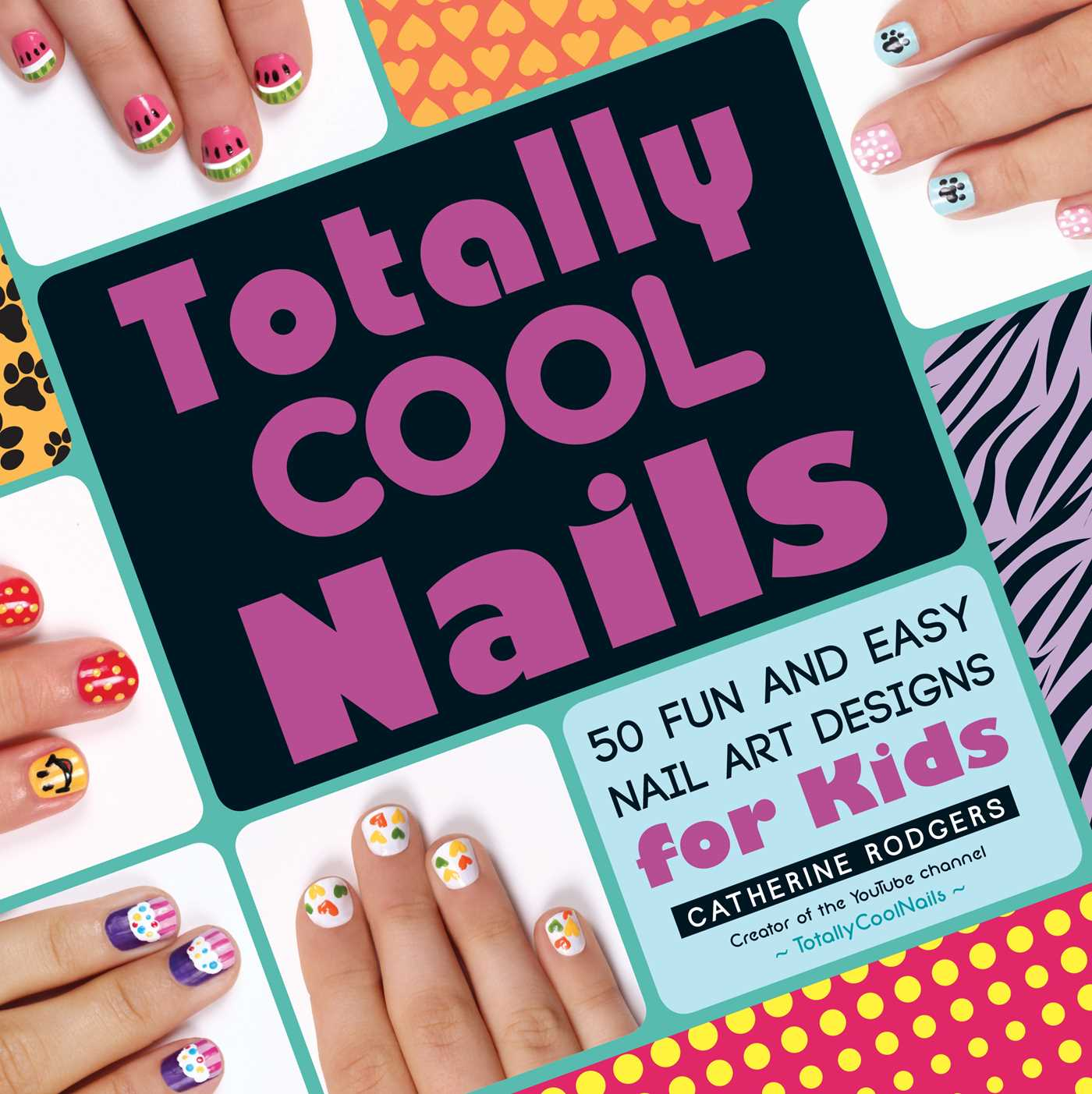 Cool Book Cover Uk ~ Totally cool nails book by catherine rodgers official