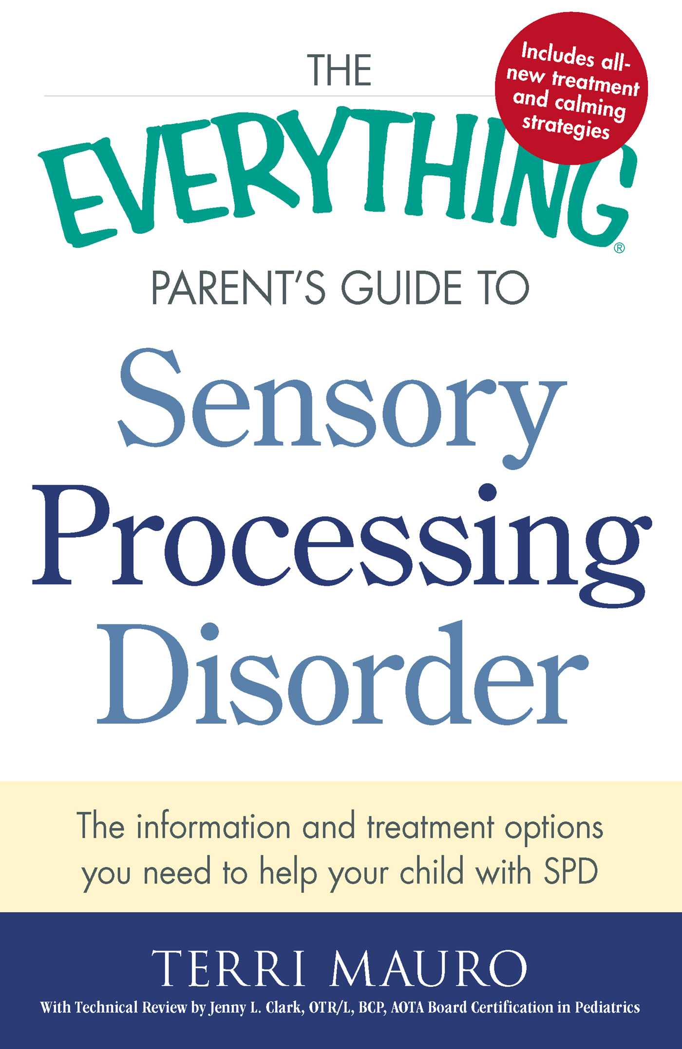 The Everything Parents Guide To Sensory Processing Disorder Book