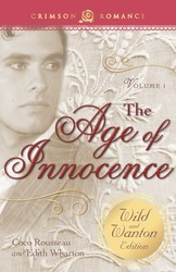 Age Of Innocence: The Wild And Wanton Edition Volume 1