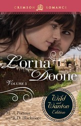 Lorna Doone: The Wild And Wanton Edition Volume 3