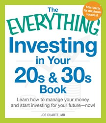 The Everything Investing in Your 20s and 30s Book