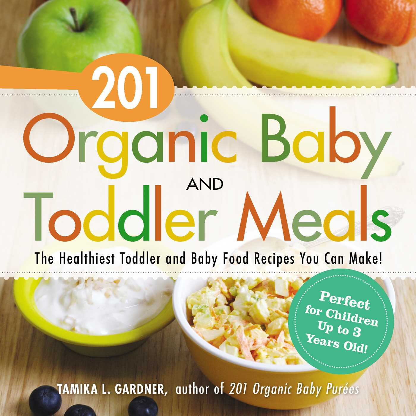 201 organic baby and toddler meals book by tamika l gardner book cover image jpg 201 organic baby and toddler meals forumfinder Choice Image
